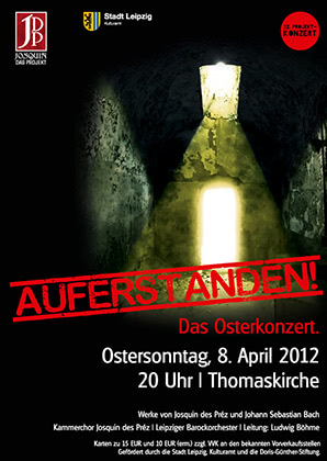 22. Projektkonzert - Auferstanden. Das Osterkonzert | 2012