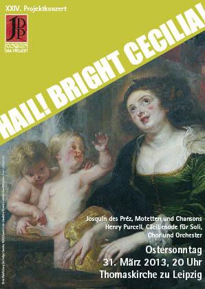 24. Projektkonzert - Hail! Bright Cecilia! | 2013