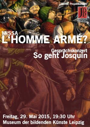 28. Projektkonzert - Missa L'homme armé? | 2015